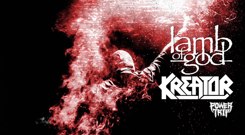 KREATOR и LAMB OF GOD - 31.03.2020